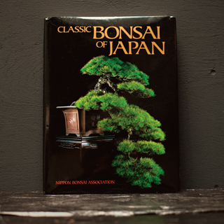 「CLASSIC BONSAI OF JAPAN」
