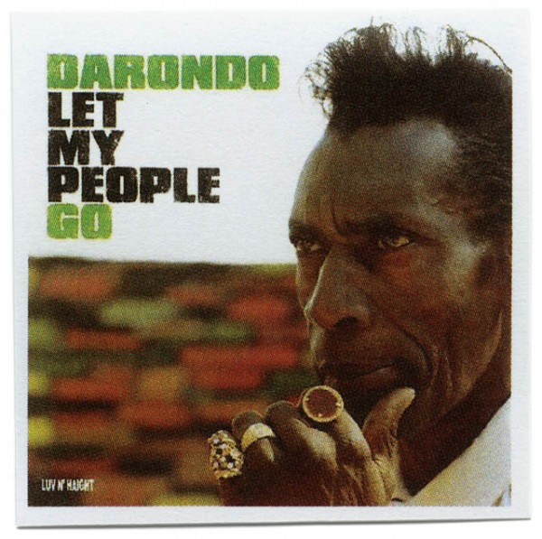 ARTIST  DARONDO TITLE  LET MY PEOPLE GO
