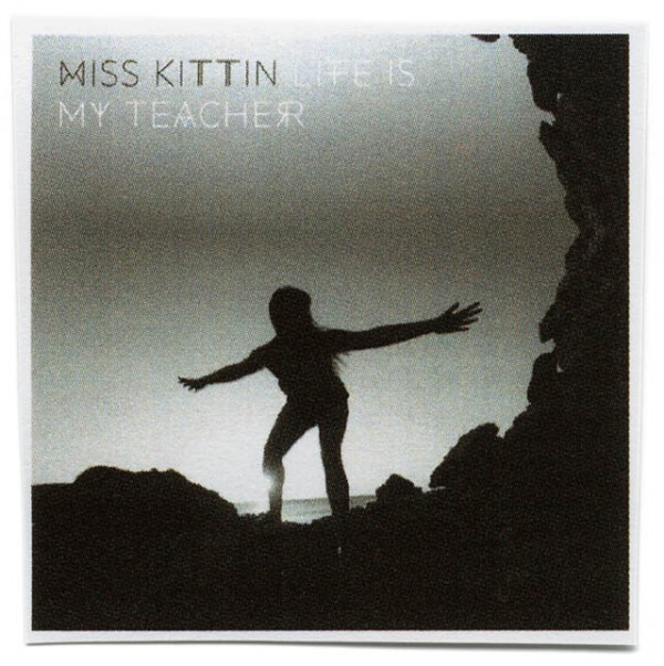 ARTIST  MISS KITTEN TITLE  LIFE IS MY TEACHER Borderline Remix