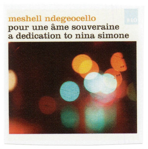 meshell ndegeocehllo  TITLE  pour une ame souveraine (for a Sovereign Soul)