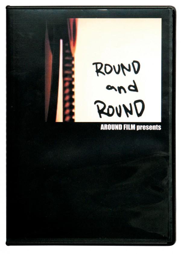 「ROUND and ROUND」