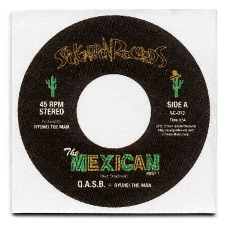 ARTIST  Q.A.S.B. +  RYUHEI THE MAN TITLE  THE MEXICAN  PT.1/PT.2