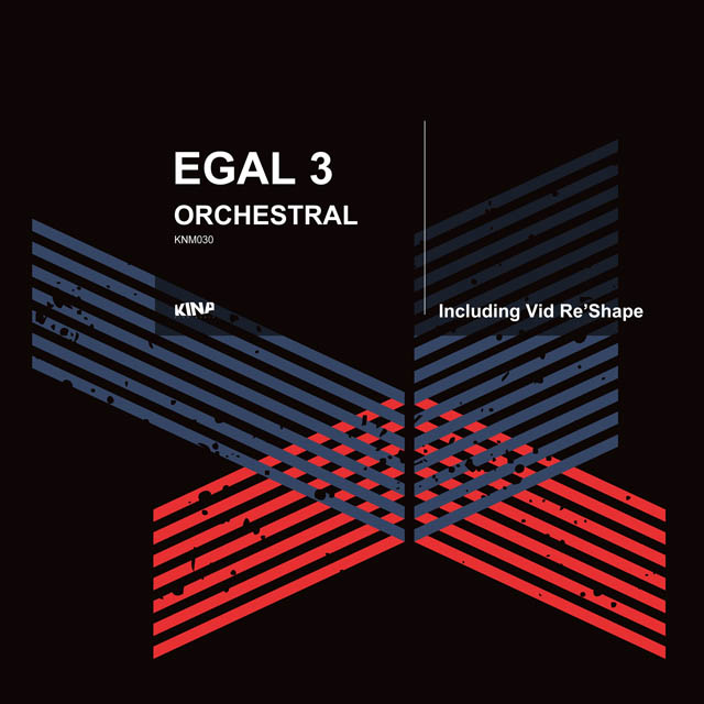 ARTIST 	EGAL 3 TITLE 	ORCHESTRAL (VID RE'SHAPE)