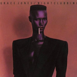 『NightclubbingGRACE JONES