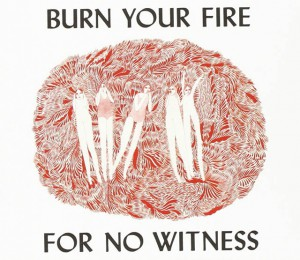 『BURN YOUR FIRE  FOR NO WITNESSAngel Olsen