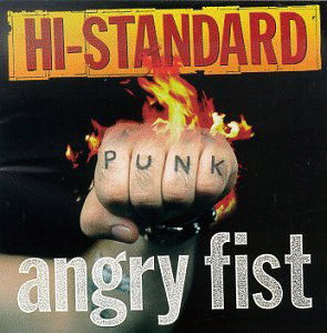 Hi STANDARD「ANGRY FIST」