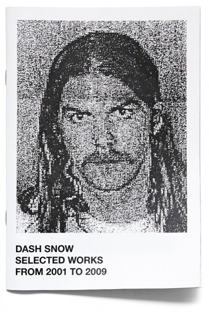 DASH SNOW「SELECTED WORKS」 (Nieves 2014)