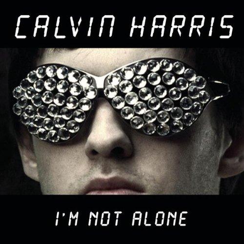 カルヴィン・ハリス『I'm Not Alone』