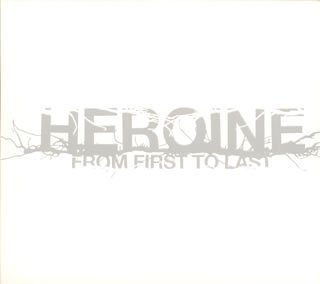 スクリレックスが所属していたフロム・ファースト・トゥ・ラストのアルバム『Heroine』